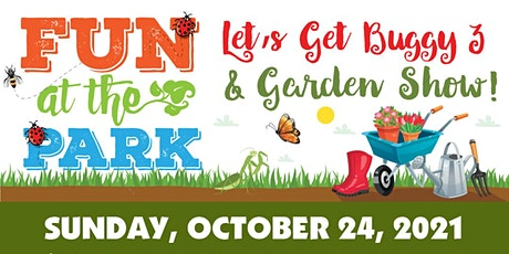 Fun at the Park Let's Get Buggy 3 & Garden Show tickets
