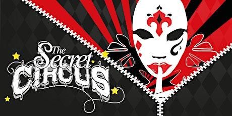 The Secret Circus - A Trip to Uranus! tickets