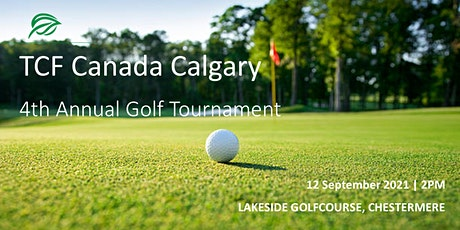 TCF Canada  Calgary - 4th Annual Golf Tournament tickets