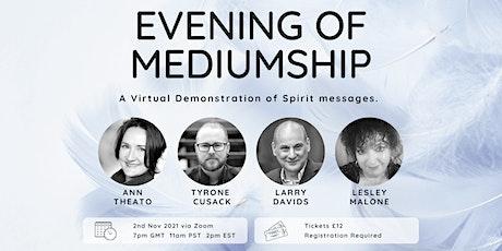 Evening of Mediumship tickets