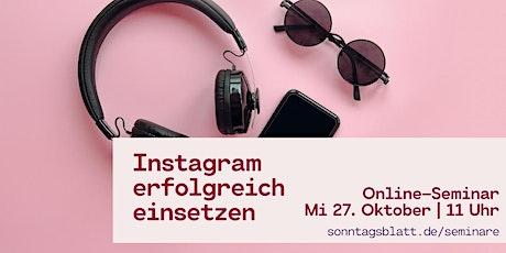 Instagram für Fortgeschrittene Tickets
