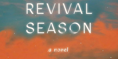 Monica West: Revival Season (in conversation with Kelsey McKinney) tickets