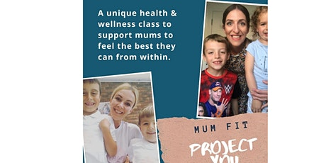 MUM Fit - Project YOU Masterclass tickets