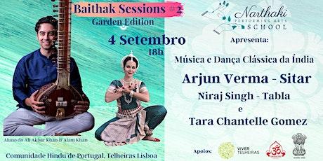 Baithak Sessions*Garden Edition* c/ Arjun Verma bilhetes