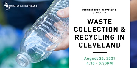 Sustainable Cleveland Presents: Waste Collection & Recycling in Cleveland tickets