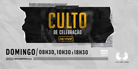INSCRIÇÃO CULTO DA FAMÍLIA- CEIA DO SENHOR - 10H30 ÀS 12H00 ingressos