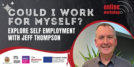 Could I work for myself? (Exploring self employment) - 1pm tickets
