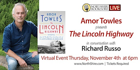 """Amor Towles """"The Lincoln Highway"""" - in conversation with Richard Russo tickets"""