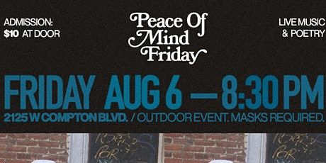 Peace Of Mind Friday tickets
