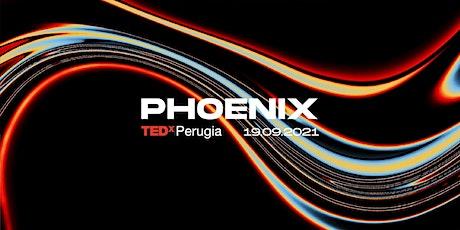 TEDxPerugia - PHOENIX biglietti