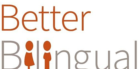 Better Bilingual CIC EAL Celebration Event: Sharing Good Practice (£/Free) tickets
