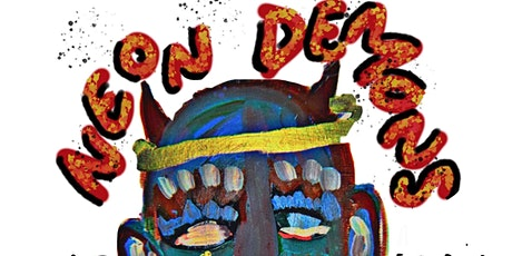 Neon Demons: An Art Exhibit By Diamante tickets