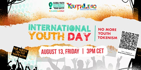 No More Youth Tokenism: International Youth Day tickets