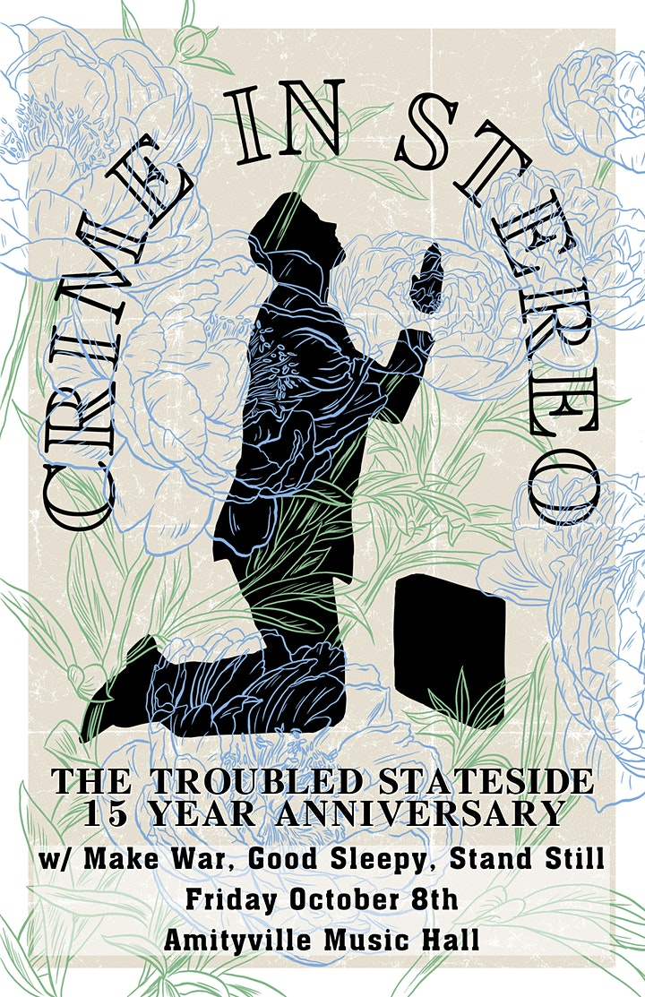 """Crime In Stereo """"The Troubled Stateside"""" 15 Year Show image"""