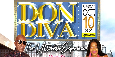"""Don Diva """"The Ultimate Party Experience """" tickets"""