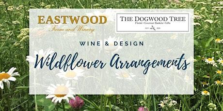 Wine & Design - Wildflower Arrangements tickets