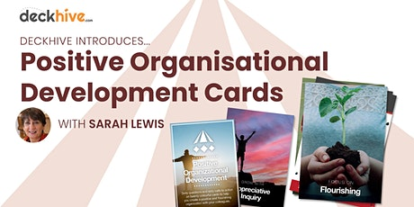 Deckhive Introduces... the Positive Organisational Development (POD) Cards tickets