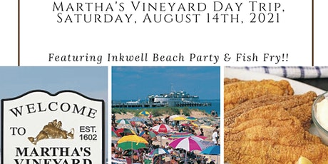 Martha's Vineyard Day Trip includes Inkwell Beach Party, Saturday 8/14 tickets
