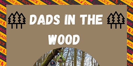 Dads in the Wood - Wester Hailes tickets