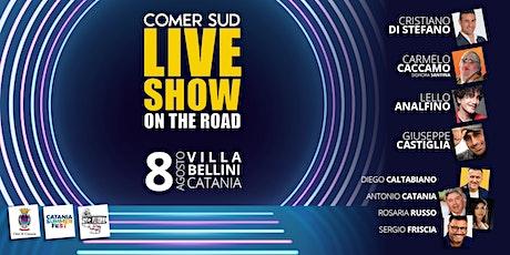 Live Show Comer Sud On the road biglietti