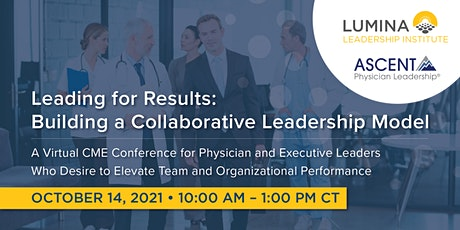 Leading for Results: Building a Collaborative Leadership Model tickets