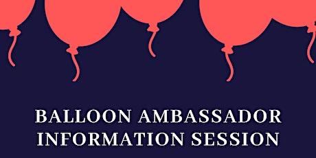 Balloon Ambassador Information Session 2 tickets