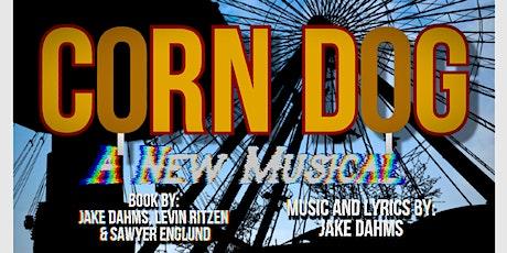 Corn Dog: A New Musical tickets
