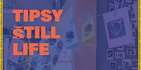 LIVE: Tipsy Still Life tickets
