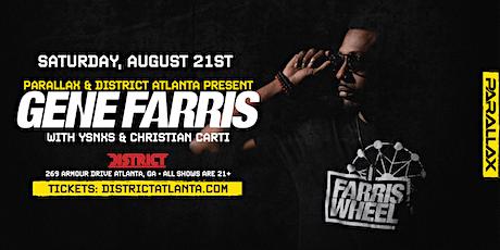 District Atlanta & Parallax Present: Gene Farris w/ Christian Carti & YSNXS tickets
