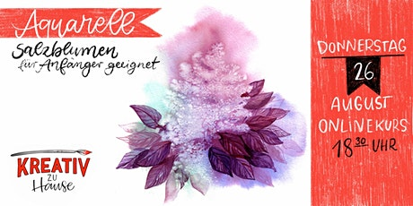 Experimente mit Aquarell - Salzblumen Tickets
