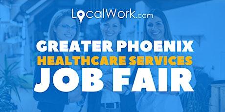 Phoenix Healthcare Services Job Fair (Virtual) tickets