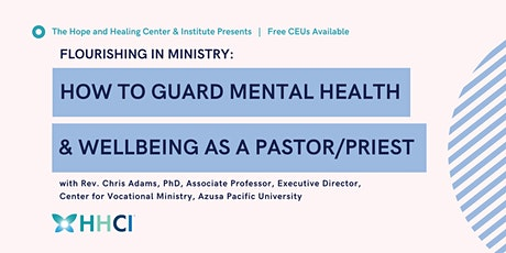 How to Guard Mental Health & Wellbeing as a Pastor/Priest tickets