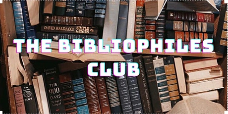 The Bibliophiles Club I August tickets