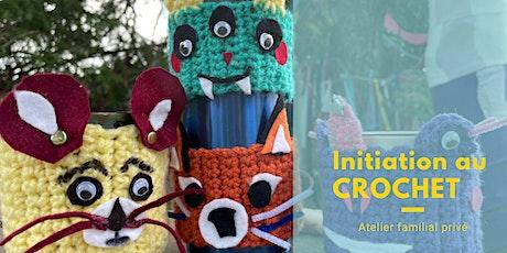 Atelier d'initiation familial au crochet tickets