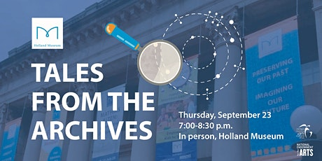 Tales from the Holland Museum Archives tickets