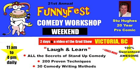 Victoria YYJ - Weekend - FunnyFest Stand Up Comedy Workshop - Laugh & Learn tickets