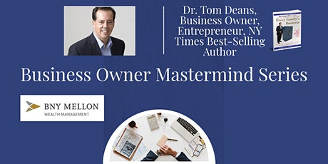 Business Owner Mastermind Series tickets