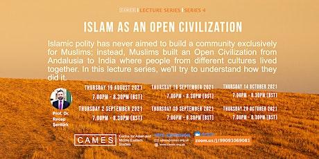 Islam As An Open Civilization tickets