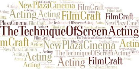 New Plaza Cinema FilmCraft Series - Session 2 ONLY - Screen Acting tickets