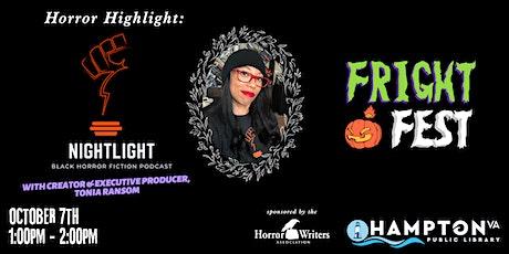 FRIGHT FEST Horror Highlight: Nightlight, a Black Horror Fiction Podcast tickets