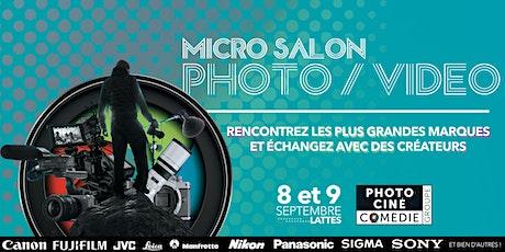 Micro salon Photo / Vidéo - 8 & 9 septembre billets