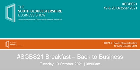 #SGBS21 Breakfast – Back to Business tickets
