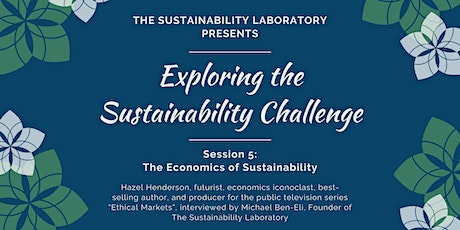 Hazel Henderson in Exploring the Sustainability Challenge, Session 5 tickets