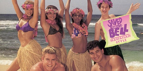 TV Party Movie Night: Saved by the Bell Hawaiian Style tickets