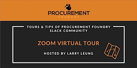 Tips and Tours on Procurement Foundry Slack Community tickets