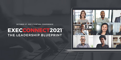 ExecConnect 2021 - The Leadership Blueprint tickets