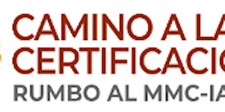 Camino a la Certificación Rumbo al MMC entradas