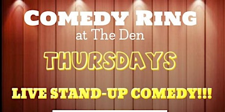COMEDY Ring at The Den tickets
