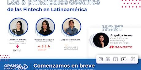 Los 3 principales desafíos de las Fintech en Latinoamérica entradas