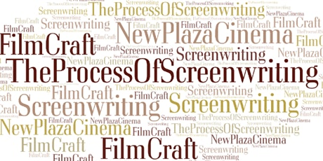 New Plaza Cinema FilmCraft Series - Session 4 ONLY - Screenwriting tickets
